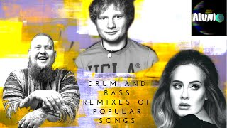 Drum and Bass Remixes Of Popular Songs 2018 ft. Ed Sheeran, RagnBone Man, Adele