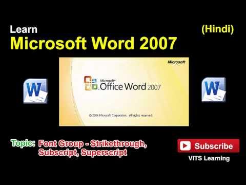 4 Microsoft Word 2007   Font Group   Strikethrough, Subscript, Superscript