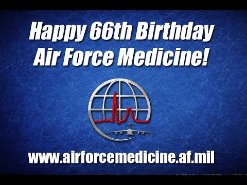 The Air Force Medical Service celebrates its 66th birthday