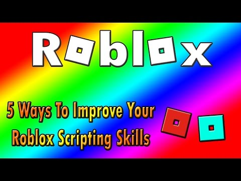 Roblox | 5 Ways to Improve Your Lua Scripting Skills