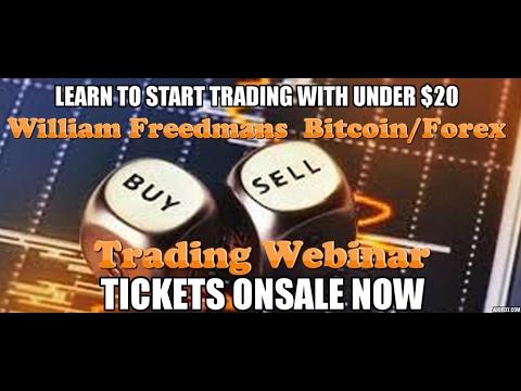 Attention.  Feb 26 WILLIAM FREEDMAN'S Bitcoin Forex webinar