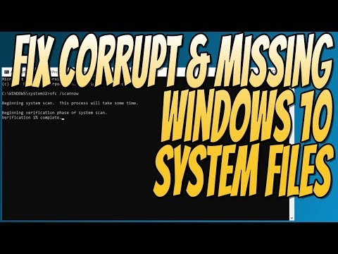 How To FIX Windows 10 Corrupted and Missing System Files Easy Tutorial 2018