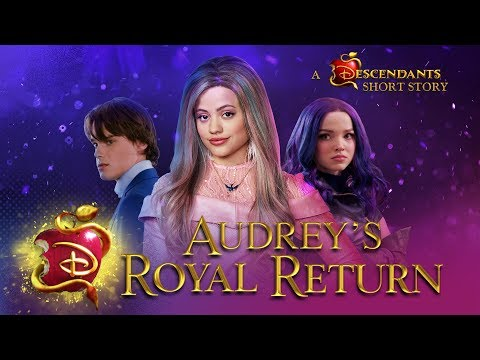 Xxx Mp4 Audrey's Royal Return 💅🏼 I Short Story I Descendants 3 3gp Sex