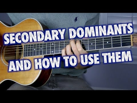 Secondary Dominants and How to Use Them