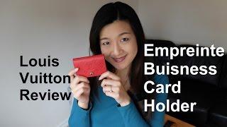 Louis Vuitton Review | Empreinte Business Card Holder | Yuenny Lam