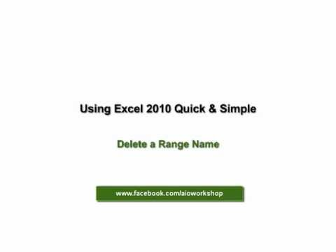 Using Excel 2010 - Delete a Range Name