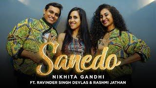 Sanedo  Nikhita  Sachin Jigar  Made In China  Dance Cover