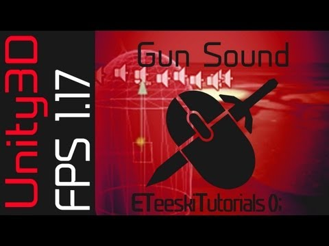 FPS1.17 Gunshot Sound. Unity3D FPS Game Design Tutorial.
