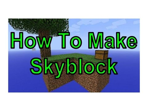 How to make Skyblock - Minecraft PS3/PS4/Xbox360/XboxOne