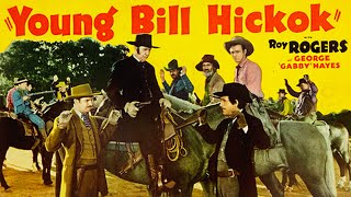 Young Bill Hickok (1940) Western Full Length Movie