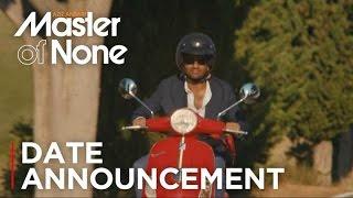 Master of None | Season 2 Date Announcement [HD] | Netflix