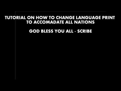 TUTORIAL ON HOW TO CHANGE LANGUAGE PRINT
