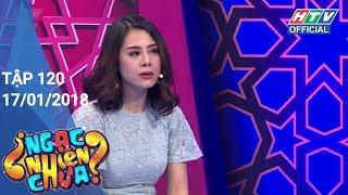 HTV NGẠC NHIÊN CHƯA | NNC #120 FULL | 17/1/2018