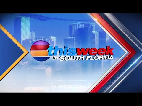 This Week in South Florida: Sept. 17