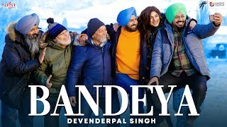 Bandeya - Devenderpal Singh | Gippy Grewal | Ardaas Karaan | New Punjabi Songs 2019 | Latest Songs