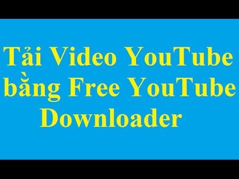 Học cách tải Video YouTube bằng Free YouTube Downloader miễn phí - http://Taimienphi.vn