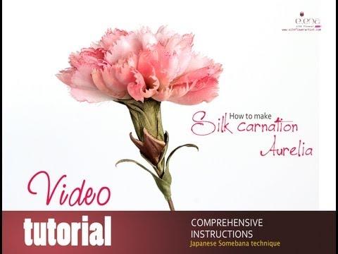 How no make silk flowers  - video tutorial silk carnation