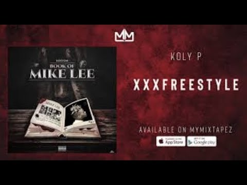 Xxx Mp4 Koly P XXX Freestyle Official Audio 3gp Sex