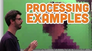 0.5: Processing Examples - Processing Tutorial