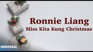 Ronnie Liang - Miss Kita Kung Christmas (Official Lyric Video)