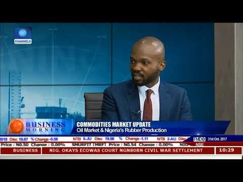 Oil Market & Nigeria's Rubber Production Pt.2 |Business Morning|