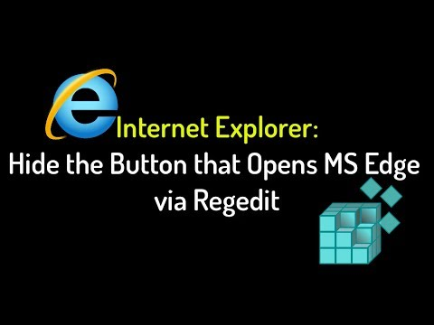 IE: Hide the Button that Opens MS Edge via Regedit