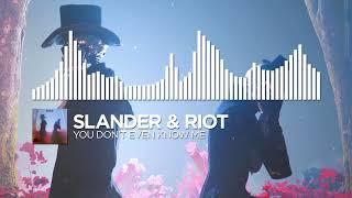 SLANDER & RIOT - You Don