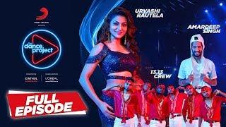 Ep-11 The Dance Project - Urvashi Rautela | Amardeep Singh | 13.13 Crew | Saturday Saturday