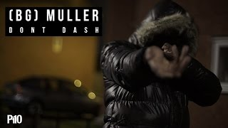 P110 - (BG) Muller - Dont Dash [Music Video]