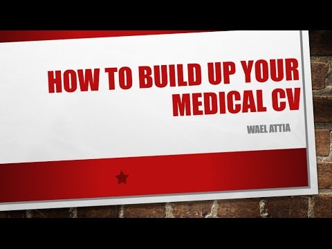How to build up your medical CV