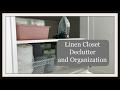 Linen Closet Decluttering and Organization