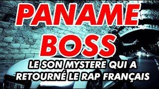 PANAME BOSS - Le son mystère qui a retourné le rap français. #LeCritiReview