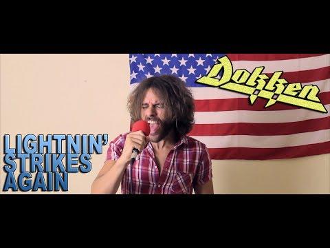 DOKKEN | Lightnin' Strikes Again | FULL COVER w/vocals