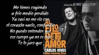 Carlos Vives Ft Wisin - Al Filo de Tu Amor (Remix) | Letra/Lyrics