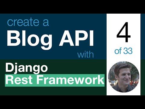 Blog API with Django Rest Framework 4 of 33 - Serialize Model Data into JSON