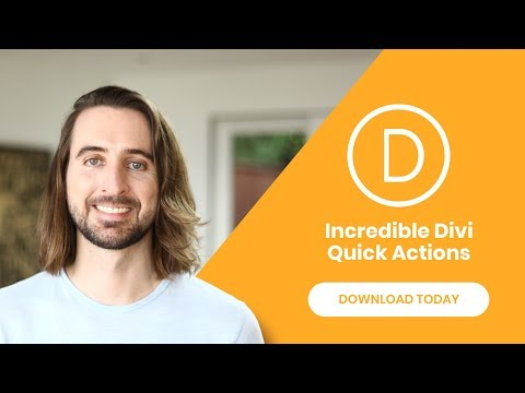 The Incredible New Divi Quick Actions