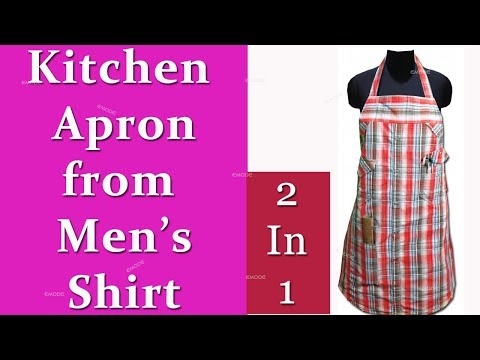 How to make kitchen Apron from a Men's Shirt, how to make kitchen apron hindi