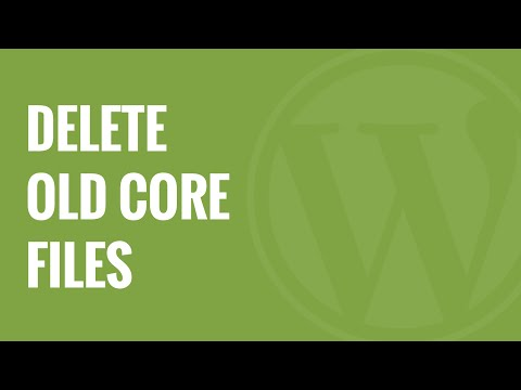 How to Delete Old WordPress Core Files