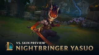 Nightbringer Yasuo | VS. Skin Preview - League of Legends