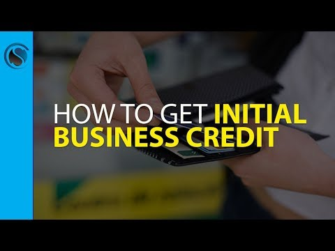 How to Get Initial Business Credit