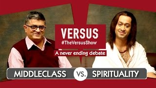 #TheVersusShow - Middleclass VS Spirituality - Feat  Gajraj Rao & Aakash Dabhade #Comedywalas