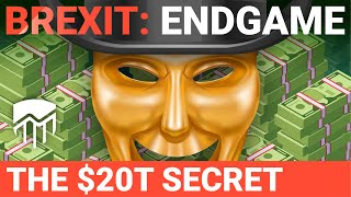 Brexit: Endgame - The $20T Secret, with Stephen Fry
