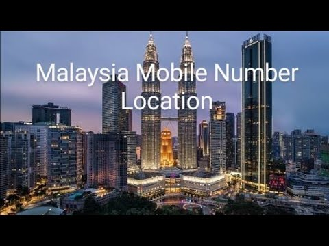 track mobile number location in Malaysia [ tech ]