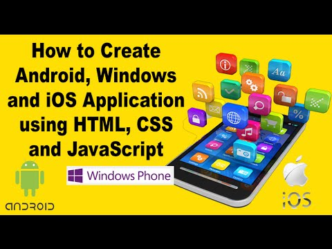 How to Create  Android Apps using HTM CSS and JavaScript