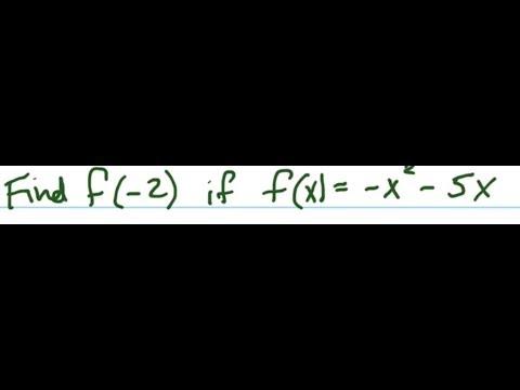 Find f(-2) if f(x)=-x^2-5x