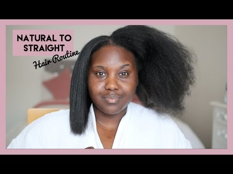 FULL NATURAL HAIR TO STRAIGHT- HAIR ROUTINE