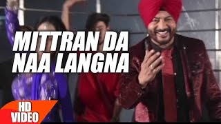 Mittran Da Naa Langna (Full Video Song)    Surinder Laddi   Latest Punjabi Song 2017   Speed Records