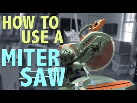 How To: Use a Miter Saw | Shanty2chic