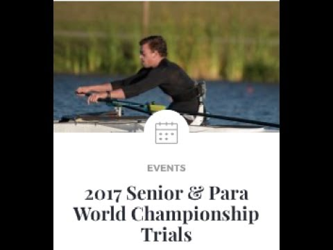 2017 Senior and Para World Championship Trials