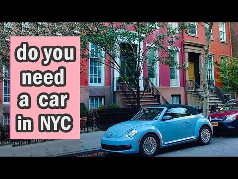 Do you need a car in New York City?